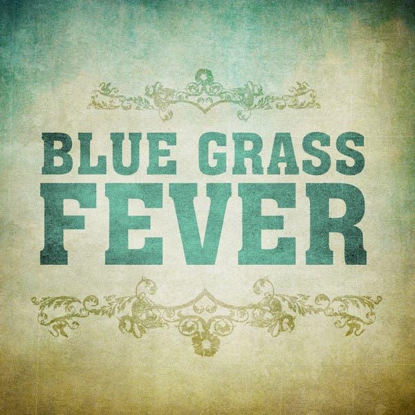 Blue Grass Fever