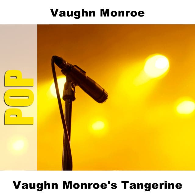 Vaughn Monroe's Tangerine