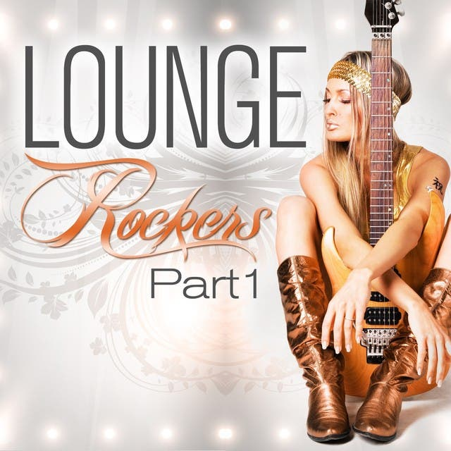 Lounge Rockers, Part 1