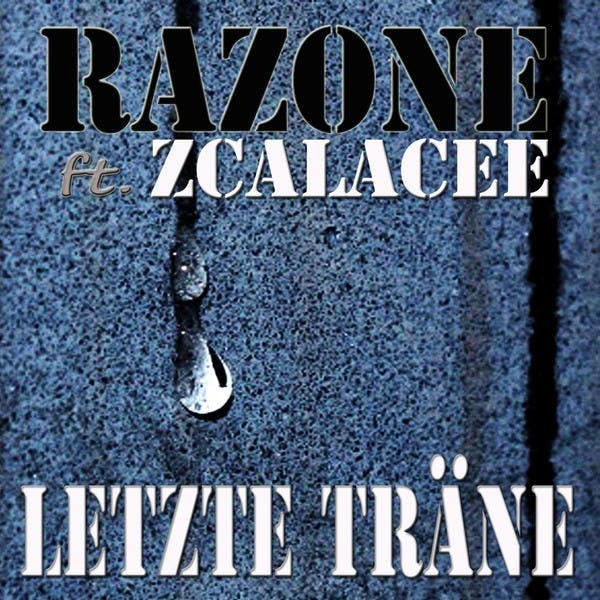 Razone Feat. Zcalacee