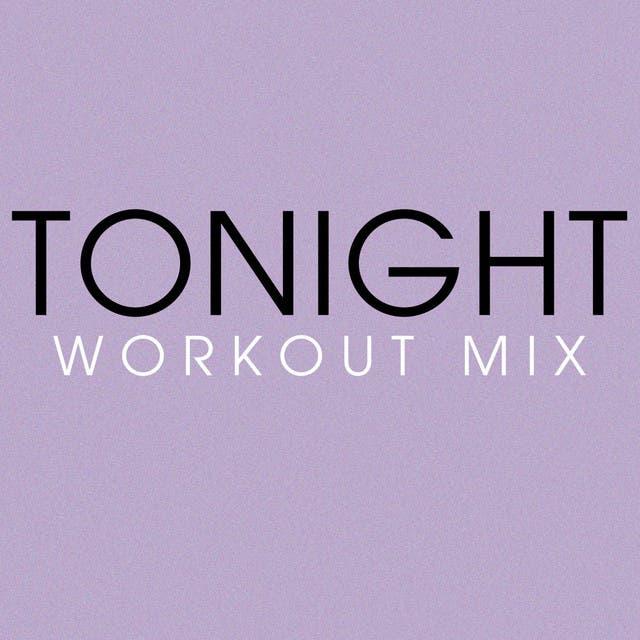 Tonight Workout Mix - Single