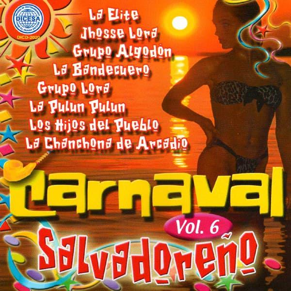 Carnaval Salvadoreno Vol. 6