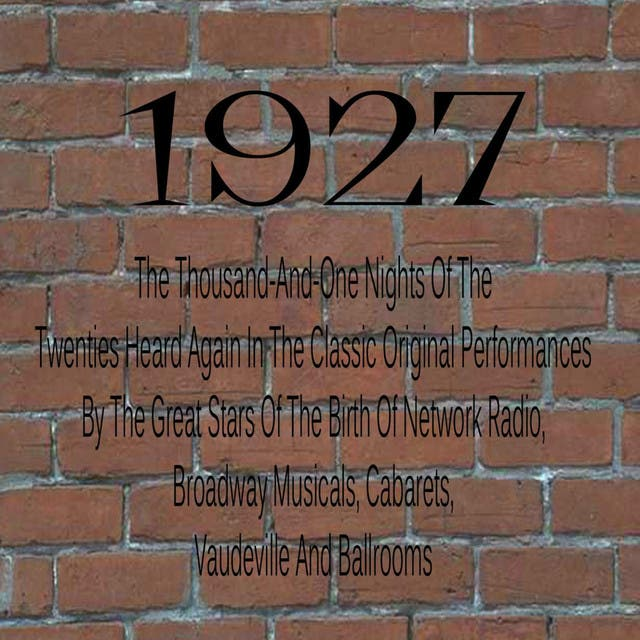 Classic Recordings From 1927
