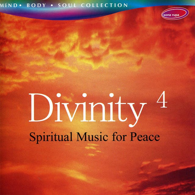 Divinity 4 - Spiritual Music For Peace