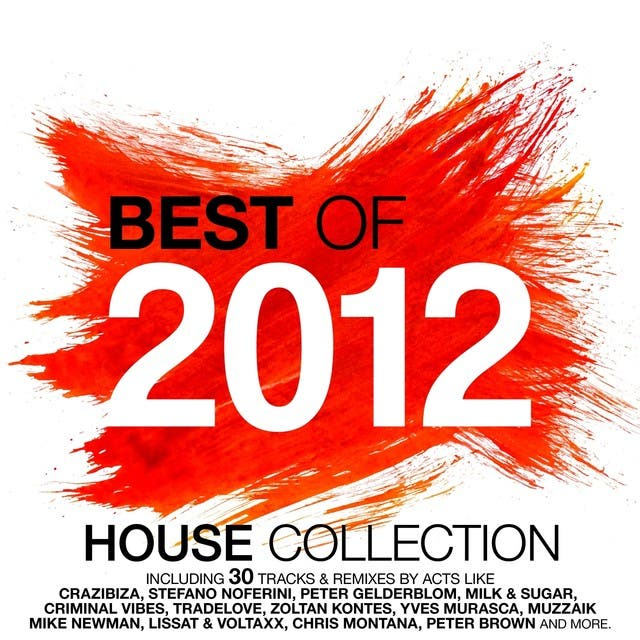 Best Of 2012 - House Music Collection