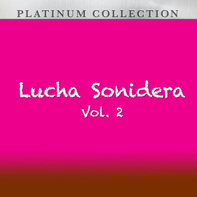 Lucha Sonidera, Vol. 2