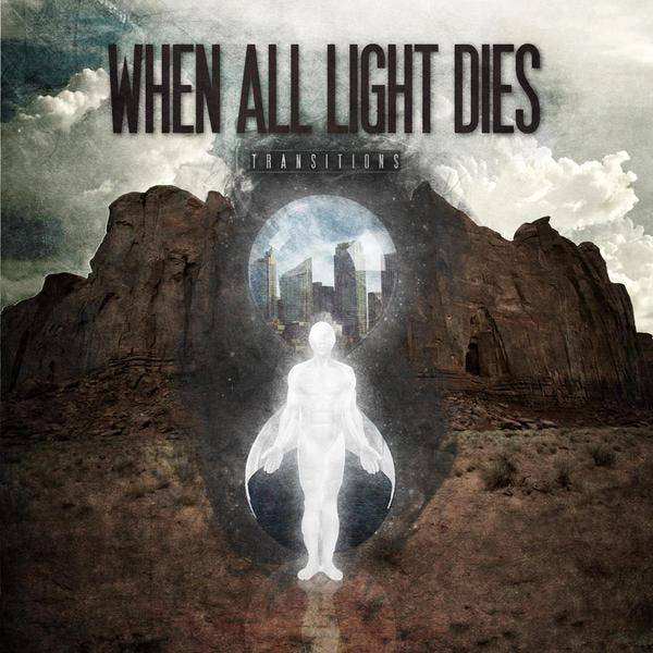 When All Light Dies