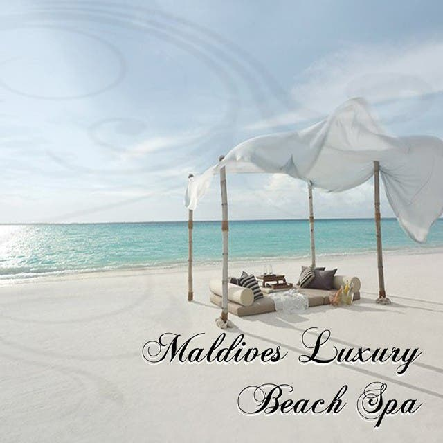 Maldives Luxury Beach Spa (Relaxing Chill-Lounge Music)