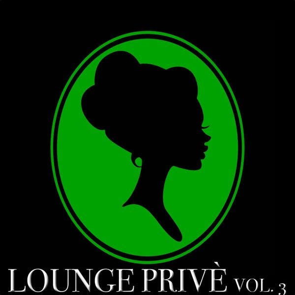 Lounge Privè, Vol. 3 (50 Chill Out Selection)