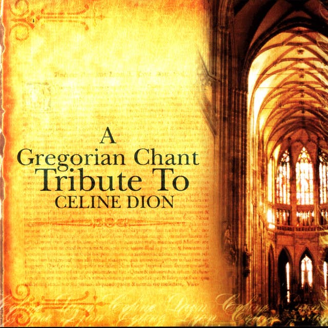 A Gregorian Chant Tribute To Celine Dion