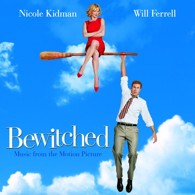 Bewitched - Music From The Motion Picture