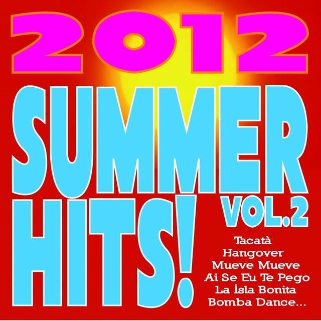 Summer Hits! 2012, Vol. 2 (Tacatà, Hangover, Mueve Mueve, Ai Se Eu Te Pego, La Isla Bonita, Bomba Dance...)