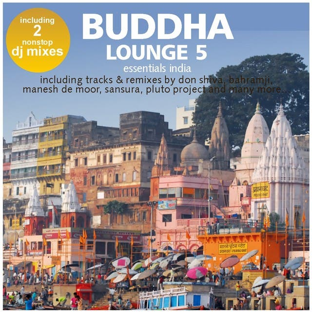 Buddha Lounge Essentials India Vol.5