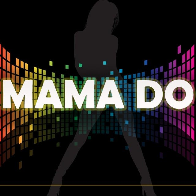 Mama Do (A Tribute To Pixie Lott)