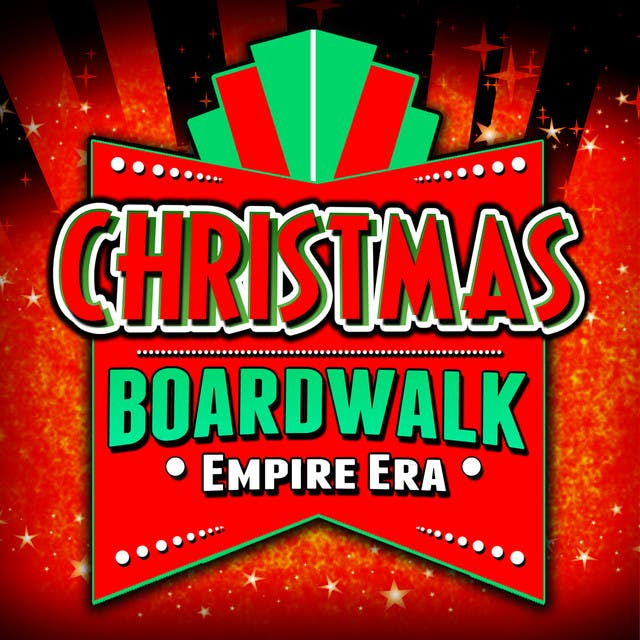 Christmas - Boardwalk Empire Era