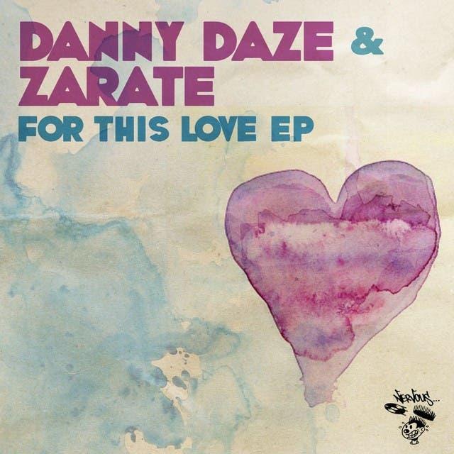 Danny Daze & Zarate