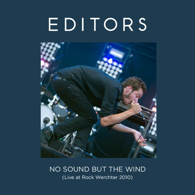 No Sound But The Wind (Live At Rock Werchter 2010)