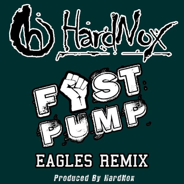 Fist Pump (Eagles Remix) - Single