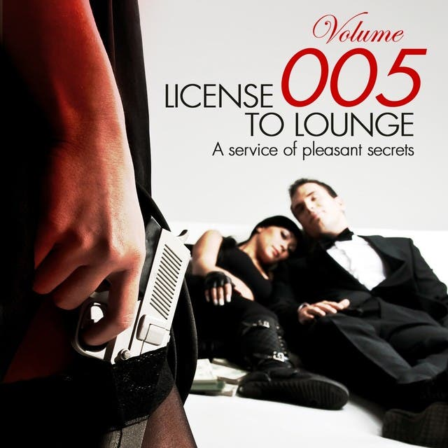 License To Lounge, Vol. 5