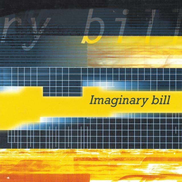 Imaginary Bill