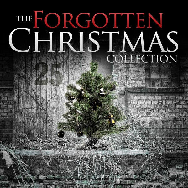 The Forgotten Christmas Collection