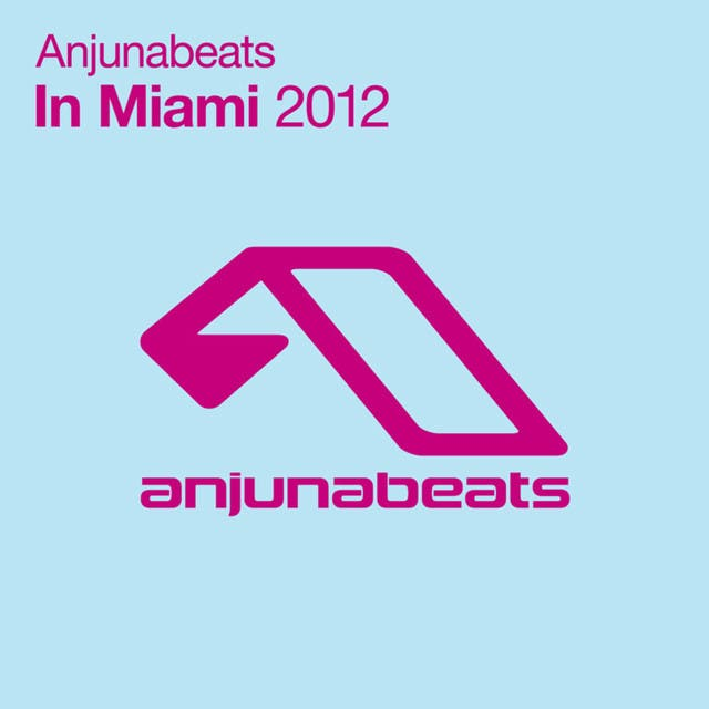 Anjunabeats In Miami: 2012