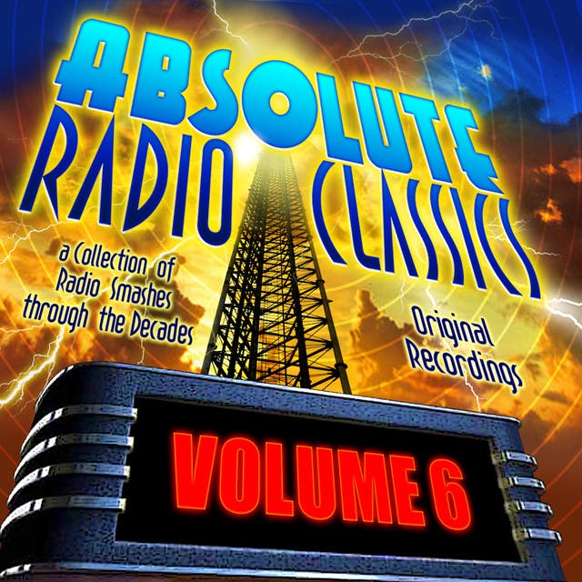 Absolute Radio Classics, Vol. 06