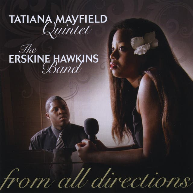 Tatiana Mayfield Quintet & The Erskine Hawkins Band