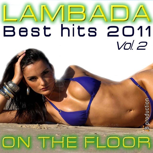 Lambada On The Floor Best Hits, Vol. 2