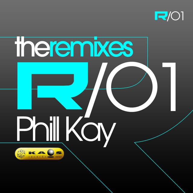The Remixes 01 - Phill Kay