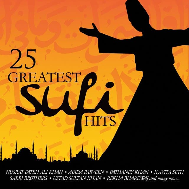 25 Greatest Sufi Hits