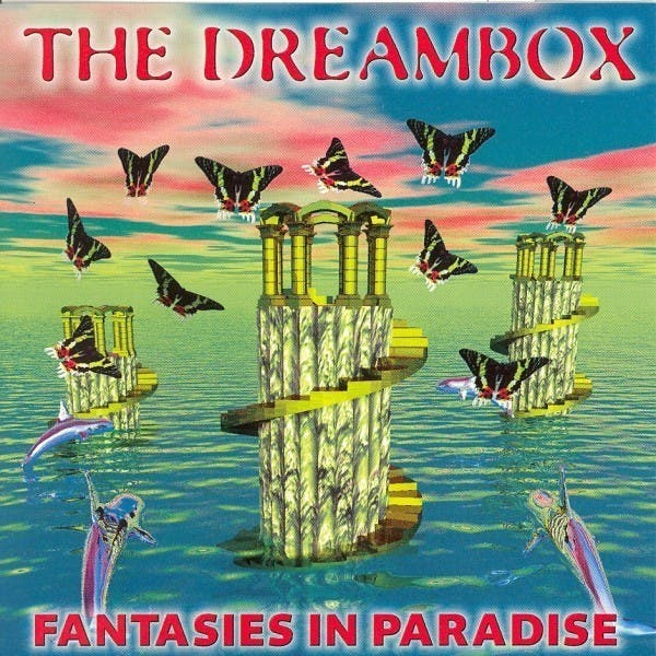The Dreambox - Fantasies In Paradise