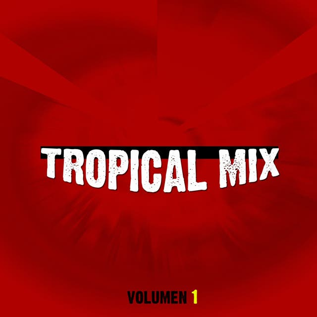 Tropical Mix Vol I
