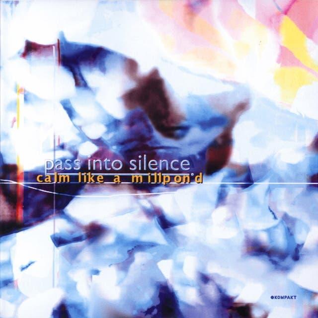 Pass Into Silence