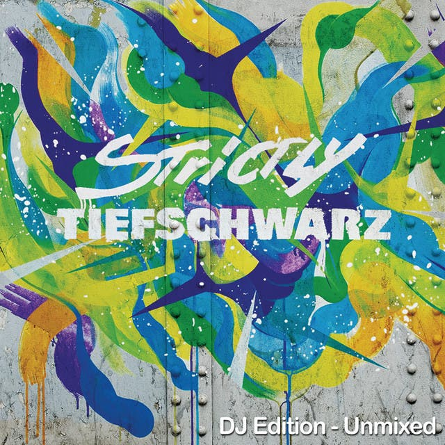 Strictly Tiefschwarz (DJ Edition- Unmixed)
