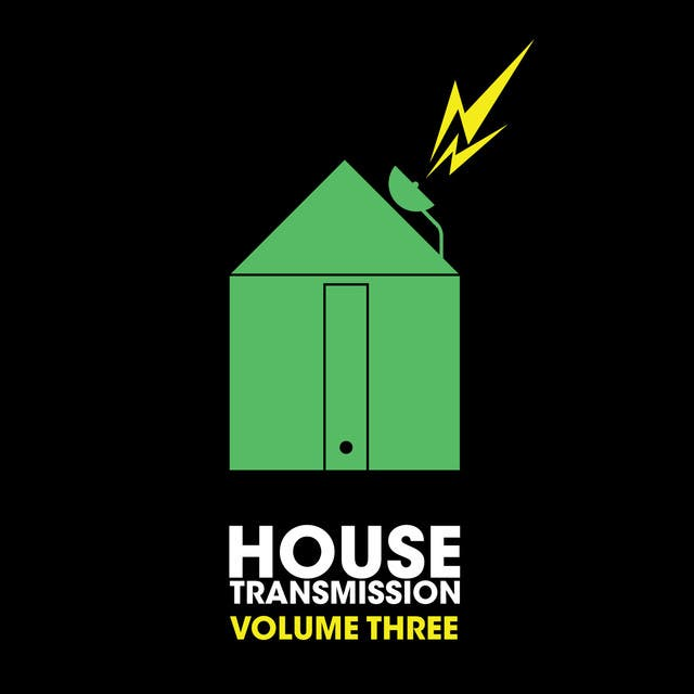 House Transmission Vol. 3