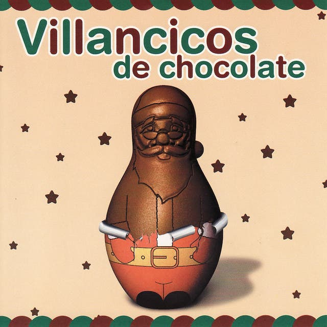 Villancicos De Chocolate