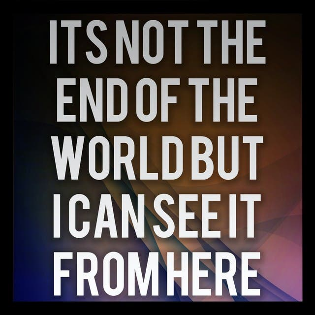 It's Not The End Of The World But I Can See It From Here (A Tribute To LostProphets)