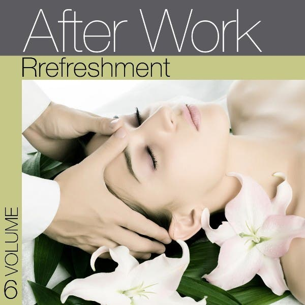 After Work Refreshment Vol. 6