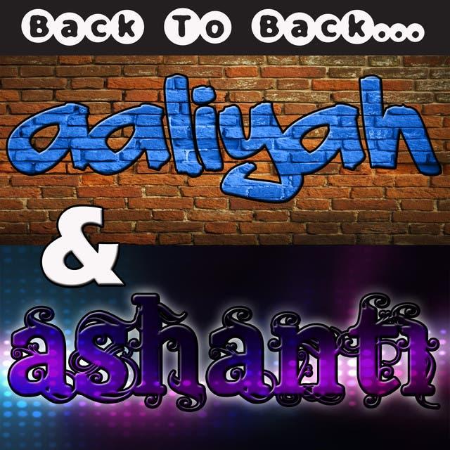 Back To Back: Ashanti & Aaliyah