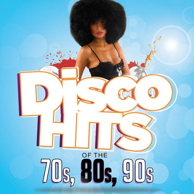 Disco Hits Of The '70s, '80s & '90s
