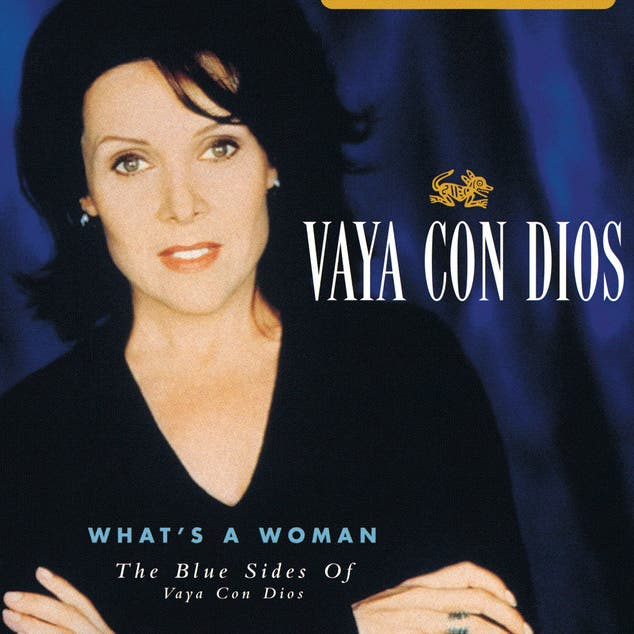 What's A Woman - The Blue Sides Of Vaya Con Dios