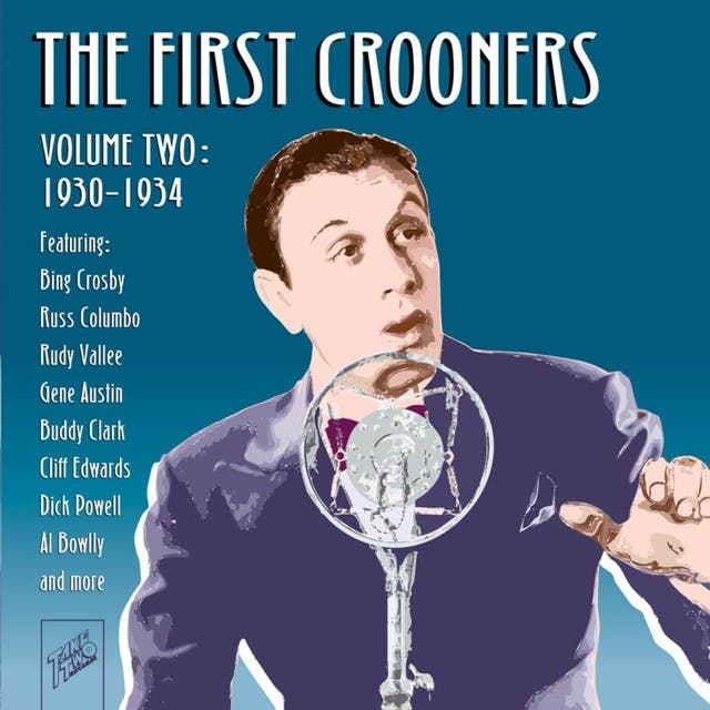 The First Crooners, Vol. 2: 1930 - 1934