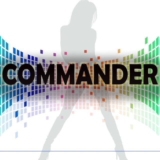 Commander (A Tribute To Kelly Rowland And David Guetta)