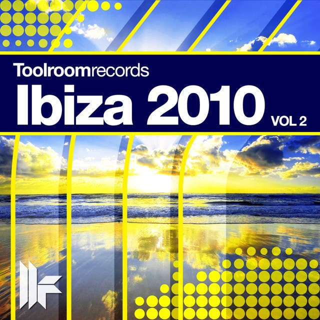 Toolroom Records Ibiza 2010 (Vol.2)