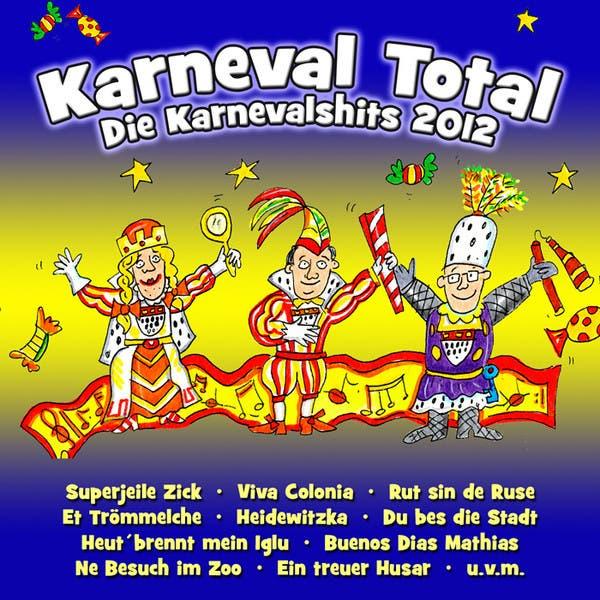 Karneval Total (Die Karnevalshits 2012)