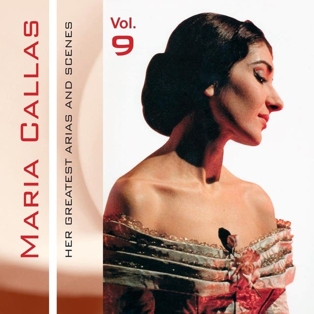 Maria Callas, Her Greatest Arias And Scenes, Vol. 9 (1953)