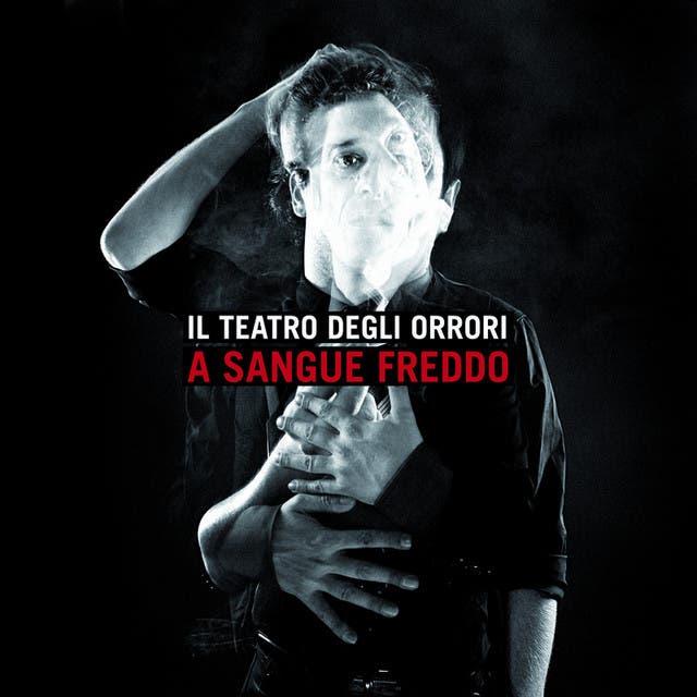 Il Teatro Degli Orrori
