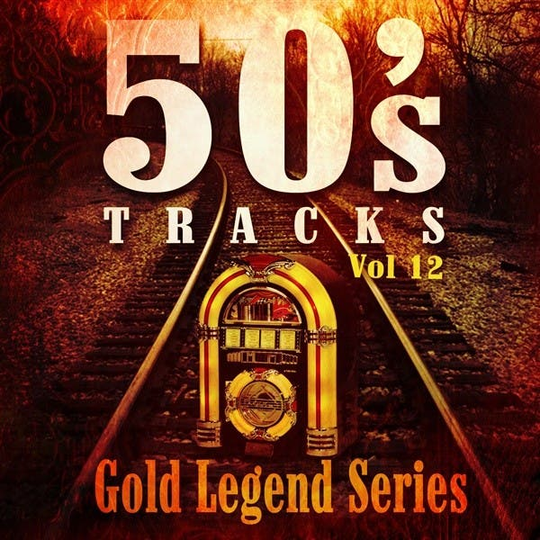 50's Tracks Gold Legend Series, Vol. 12
