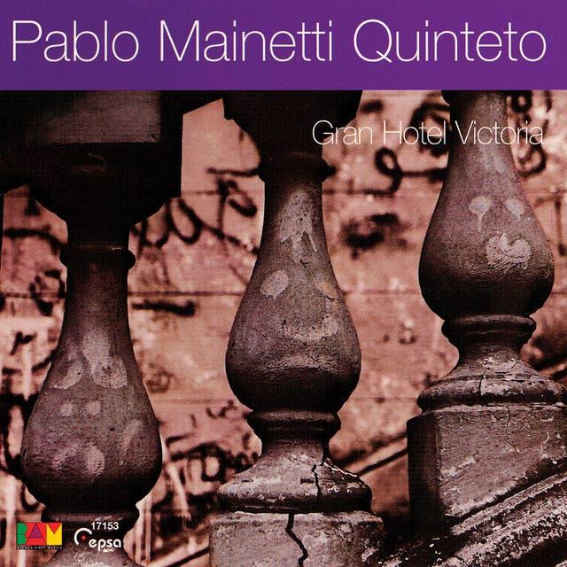Pablo Mainetti Quinteto